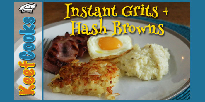 Instant Grits and Hashbrowns Recipe